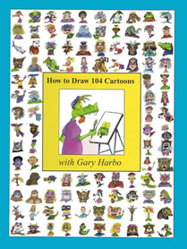 How to Draw 104 Cartoons with Gary Harbo